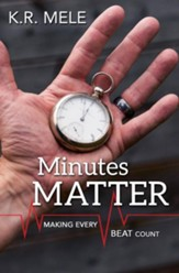 Minutes Matter: Making Every Beat Count - eBook