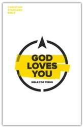 CSB God Loves You Bible for Teens