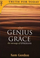 The Genius of Grace: The Message of Ephesians - eBook