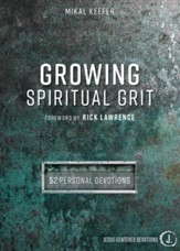 Growing Spiritual Grit: 52 Personal Devotions - eBook