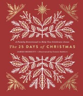 The 25 Days of Christmas: A Family Devotional to Help You Celebrate Jesus - eBook