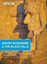 Moon Mount Rushmore & the Black Hills: With the Badlands - eBook