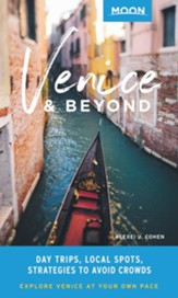Moon Venice & Beyond: Day Trips, Favorite Local Spots, Strategies to Avoid Crowds - eBook