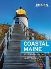 Moon Coastal Maine: With Acadia National Park - eBook