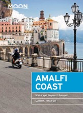 Moon Amalfi Coast: With Capri, Naples & Pompeii - eBook