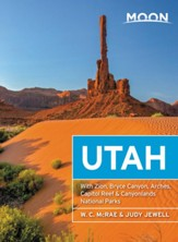 Moon Utah: With Zion, Bryce Canyon, Arches, Capitol Reef & Canyonlands National Parks - eBook