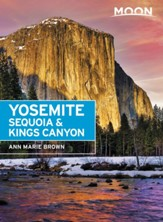 Moon Yosemite, Sequoia & Kings Canyon - eBook