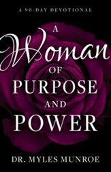 A Woman of Purpose and Power: A 90-Day Devotional - eBook
