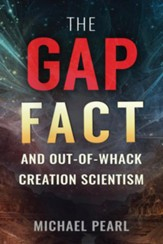 The Gap Fact and Out-of-Whack Creation Scientism - eBook