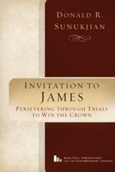 Invitation to James: Perservering Through Trials to Win the Crown - eBook
