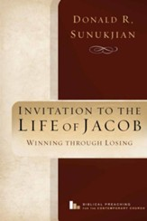 Invitation to the Life of Jacob: Winning Through Losing - eBook