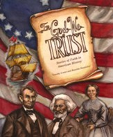In God We Trust: Stories of Faith in American History