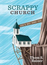 Scrappy Church: God's Not Done Yet - eBook