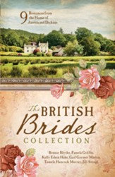 The British Brides Collection: 9 Romances from the Home of Austen and Dickens - eBook