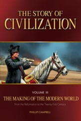 The Story of Civilization: VOLUME  III - The Making of the Modern World - eBook