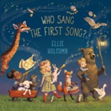 Who Sang the First Song? - eBook