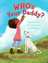Who's Your Daddy?: Discovering the Awesomest Daddy Ever - eBook