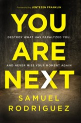 You Are Next: Never Miss Another Miracle From God! - eBook