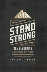 Stand Strong: 365 Devotions for Men by Men - eBook