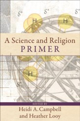 Science and Religion Primer, A - eBook