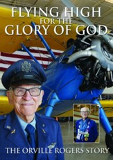 Flying High for the Glory of God [Streaming Video Rental]