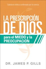 Dios Rx para el miedo y la preocupación;  (God's Rx for Fear and Worry)
