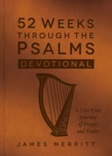 52 Weeks Through the Psalms Devotional: A One-Year Journey of Prayer and Praise - eBook