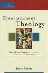 Entertainment Theology: New-Edge Spirituality in a Digital Democracy - eBook