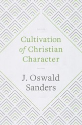 Cultivation of Christian Character - eBook