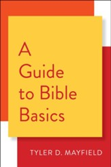 A Guide to Bible Basics - eBook
