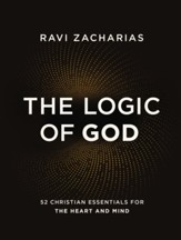 The Logic of God: 52 Christian Essentials for the Heart and Mind - eBook