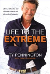 Life to the Extreme: How a Chaotic Kid Became America's Favorite Carpenter - eBook