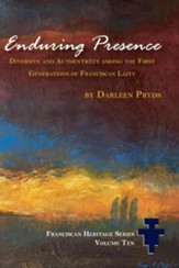 Enduring Presence: Diversity and Authenticity Among the First Generations of Franciscan Laity - eBook