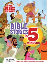 One Big Story Bible Stories in 5 Minutes: Connecting Christ Throughout God's Story - eBook