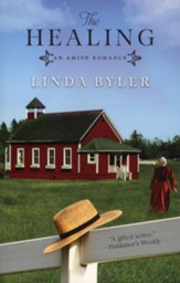 The Healing: An Amish Romance