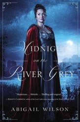 Midnight on the River Grey - eBook