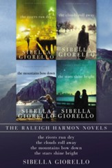 The Raleigh Harmon Novels: The Rivers Run Dry, The Clouds Roll Away, The Mountains Bow Down, The Stars Shine Bright / Digital original - eBook