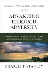 Advancing Through Adversity: Biblical Foundations for Living the Christian Life - eBook