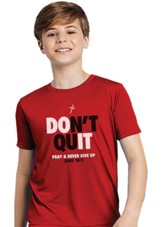 Don't Quit Shirt, Red, Youth Small
