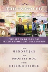 The Seven Brides for Seven Bachelors Collection: The Memory Jar, The Promise Box, The Kissing Bridge / Digital original - eBook