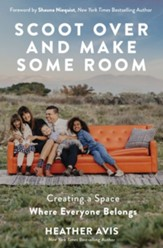 Scoot Over and Make Some Room: Creating a Space Where Everyone Belongs - eBook