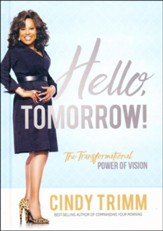 Hello, Tomorrow! The Transformational Power of Vision
