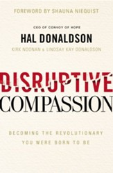 Disruptive Compassion: Becoming the Revolutionary You Were Born to Be - eBook