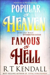 Popular in Heaven, Famous in Hell: Find Out What Pleases God & Terrifies Satan