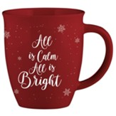 All Is Calm All Is Bright Mug