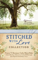 Stitched with Love Romance Collection: 9 Historical Courtships Begin in the Sewing Parlor - eBook