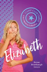 Camp Club Girls: Elizabeth - eBook