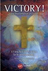 Victory! The Proclamation of Easter: A 4-Song Musical Presentation for Resurrection Sunday Listening CD