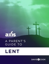 A Parent's Guide to Lent / Digital original - eBook