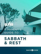 A Parent's Guide to Sabbath & Rest / Digital original - eBook